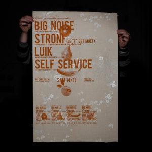 Big noise, Stronf, Self service, Luik