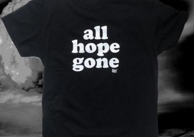 All hope gone t-shirt